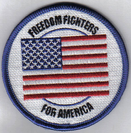 FIGHTING FOR FREEDOM AND LIBERTY""